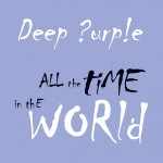 Deep Purple - All the Time in the World - copertina singolo